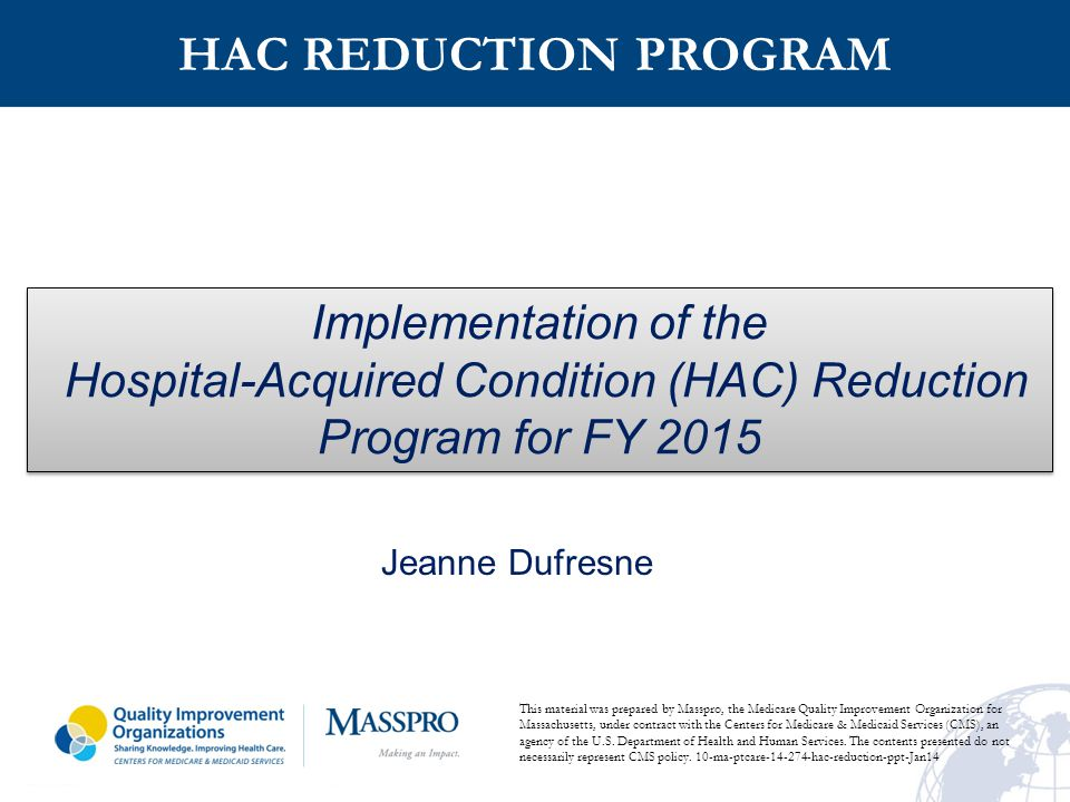 Hospital-Acquired Condition (HAC) Reduction Program for FY 2015