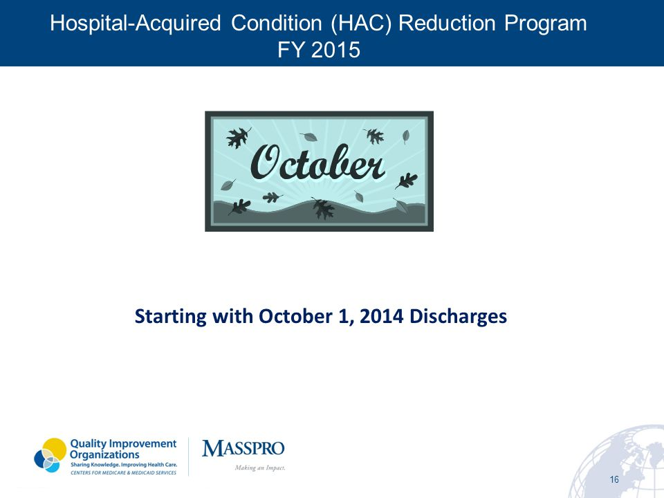 Starting with October 1, 2014 Discharges