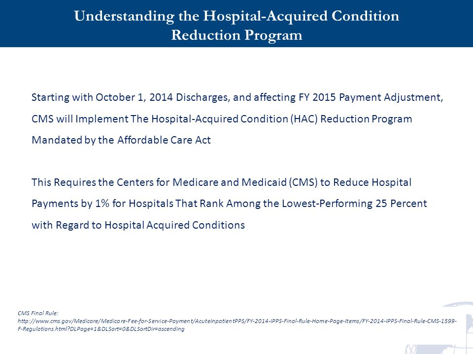 Understanding the Hospital-Acquired Condition Reduction Program