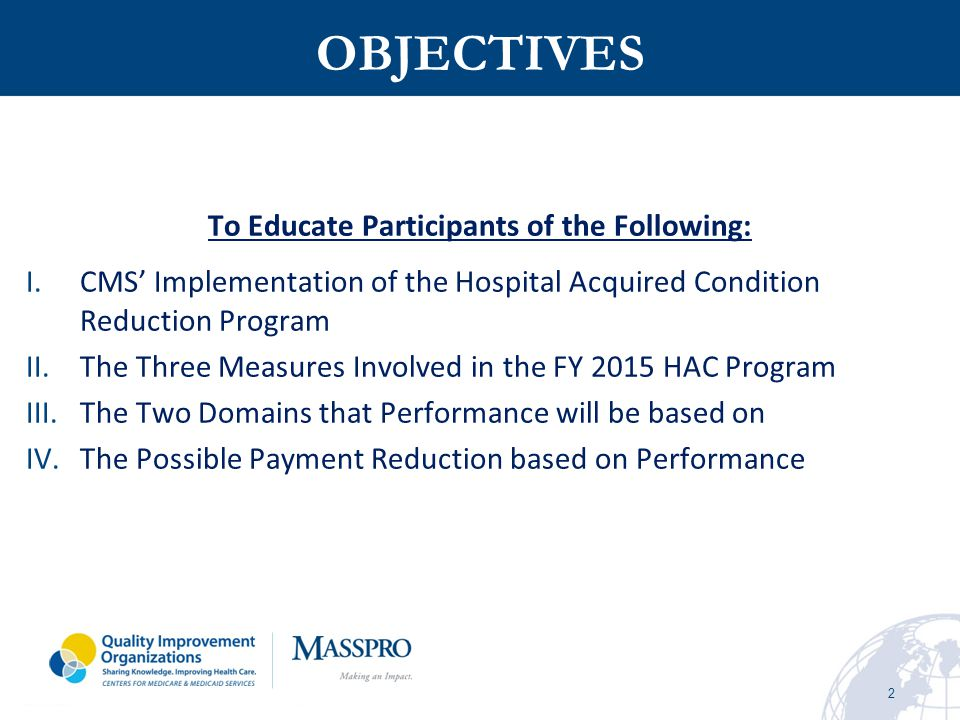 To Educate Participants of the Following: