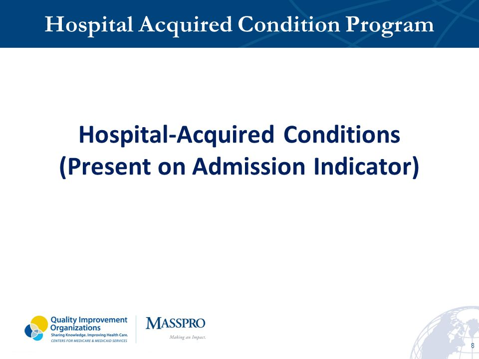 Hospital-Acquired Conditions (Present on Admission Indicator)
