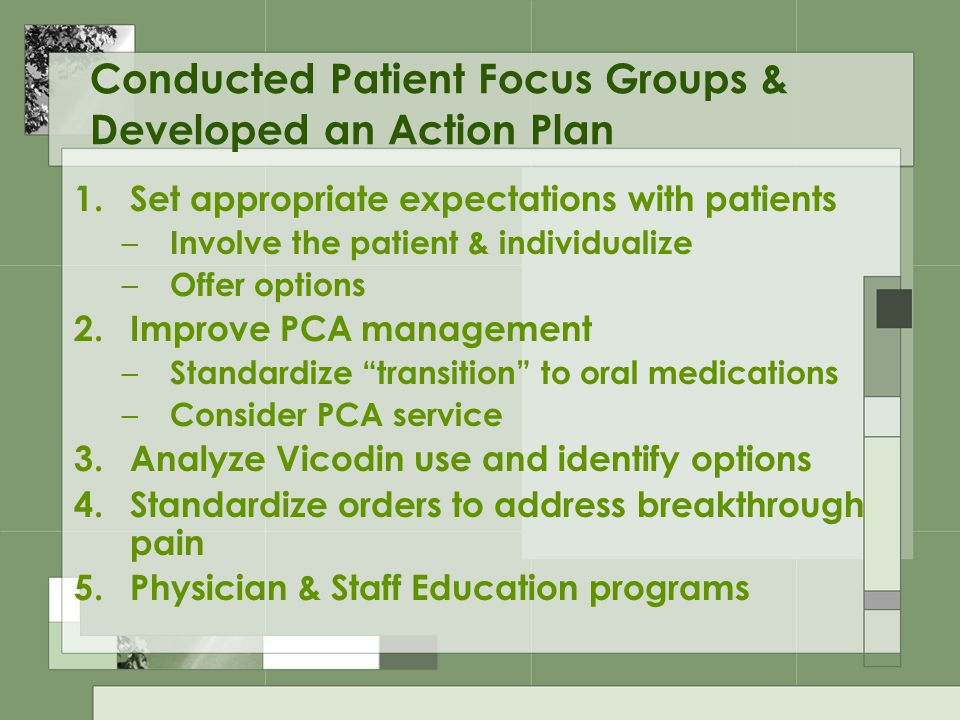 Conducted Patient Focus Groups & Developed an Action Plan