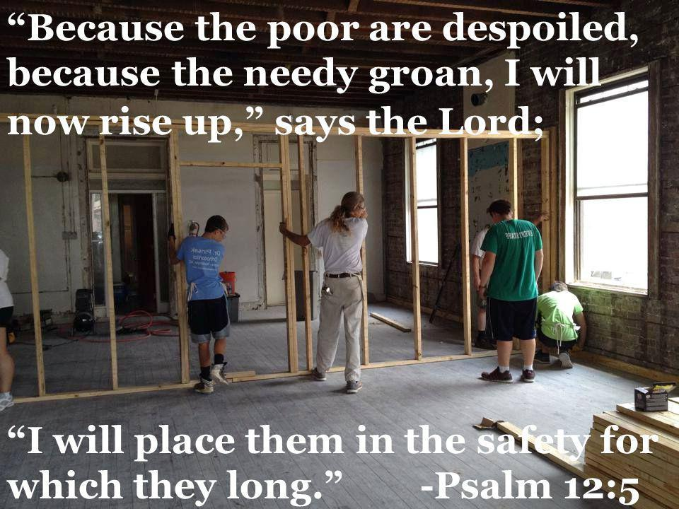 Because the poor are despoiled, because the needy groan, I will now rise up, says the Lord;