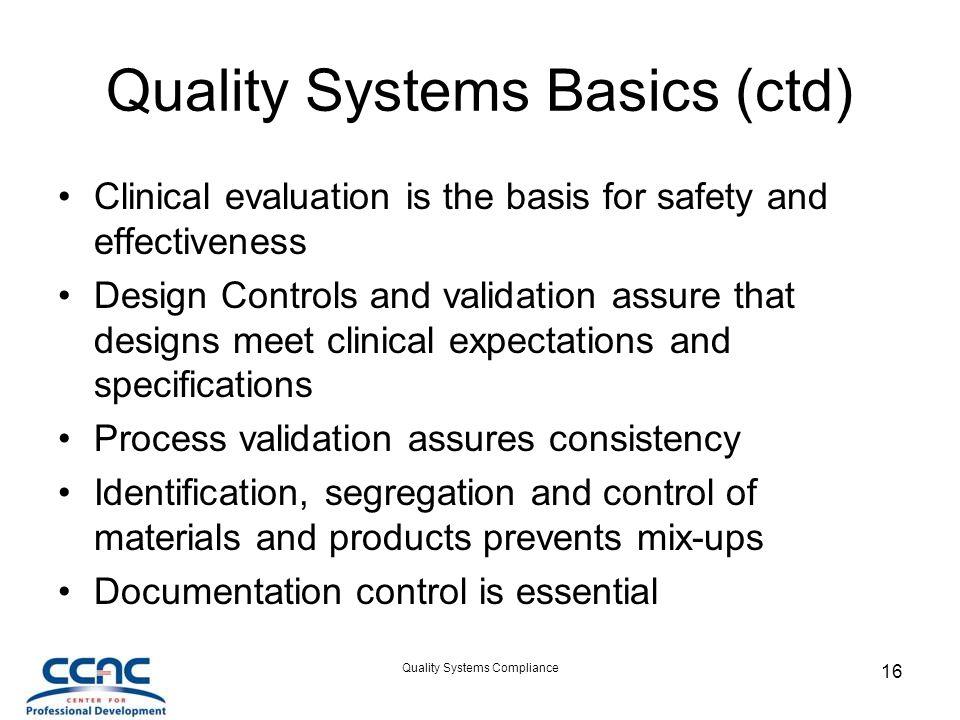 Quality Systems Basics (ctd)