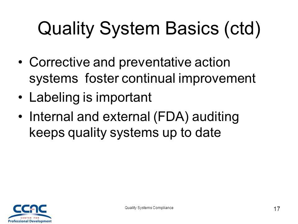 Quality System Basics (ctd)