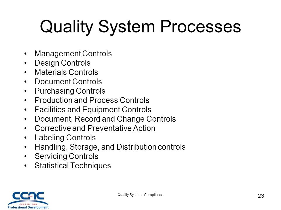 Quality System Processes