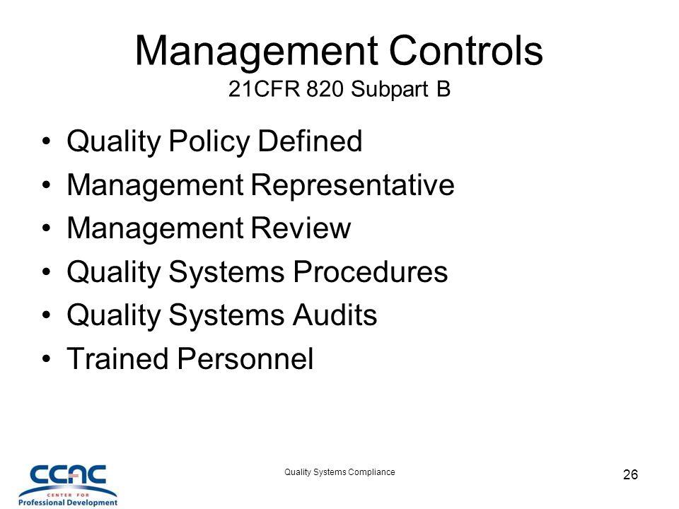 Management Controls 21CFR 820 Subpart B