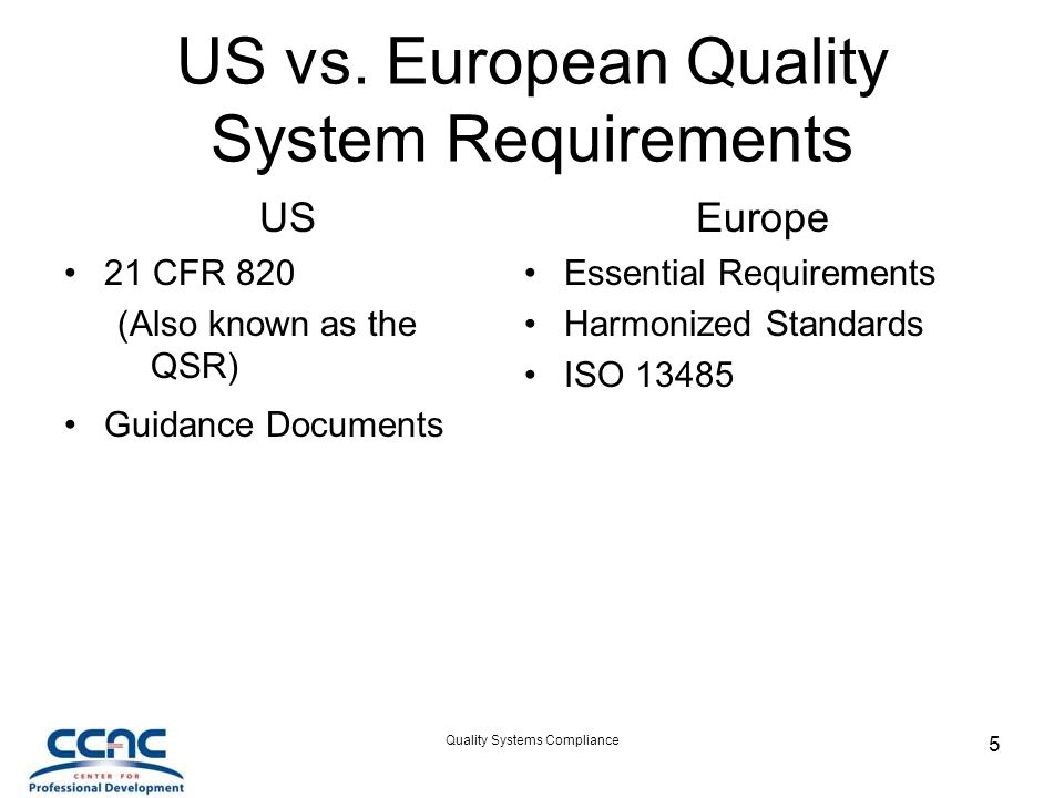US vs. European Quality System Requirements