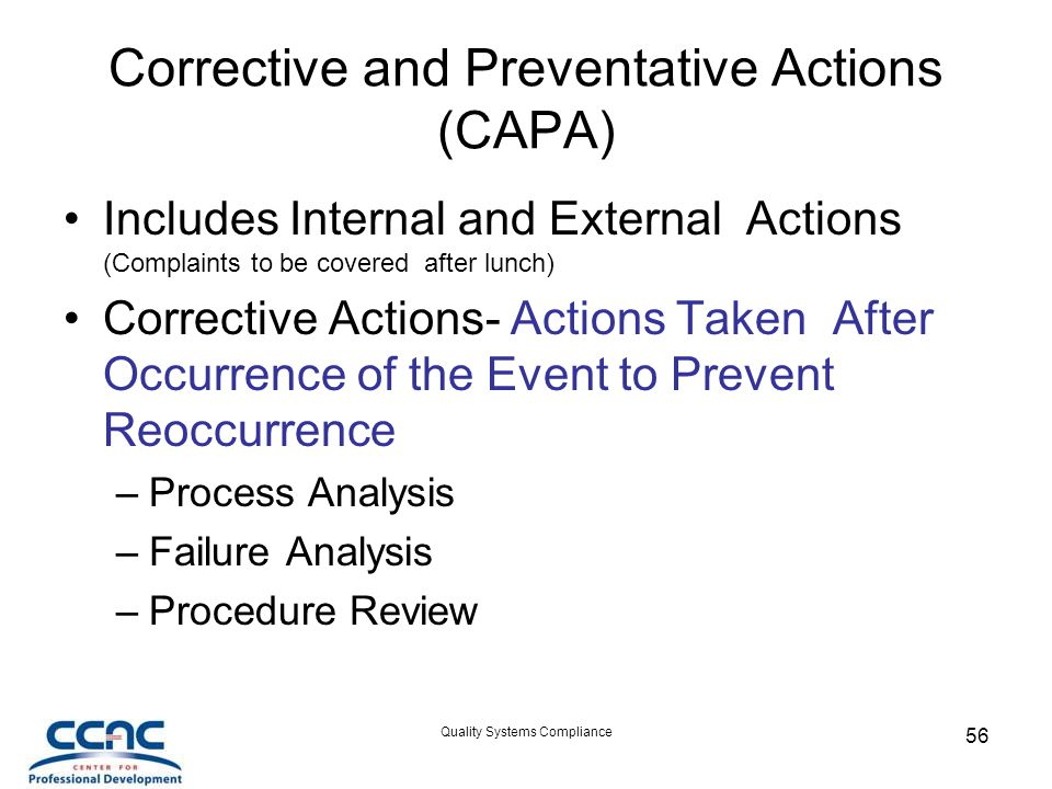 Corrective and Preventative Actions (CAPA)