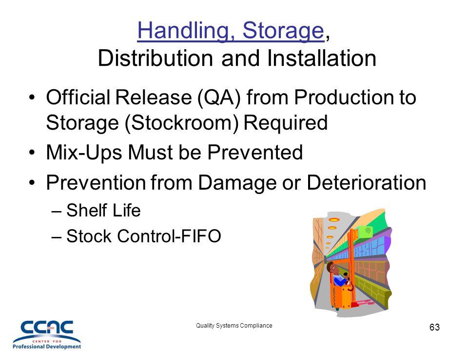 Handling, Storage, Distribution and Installation