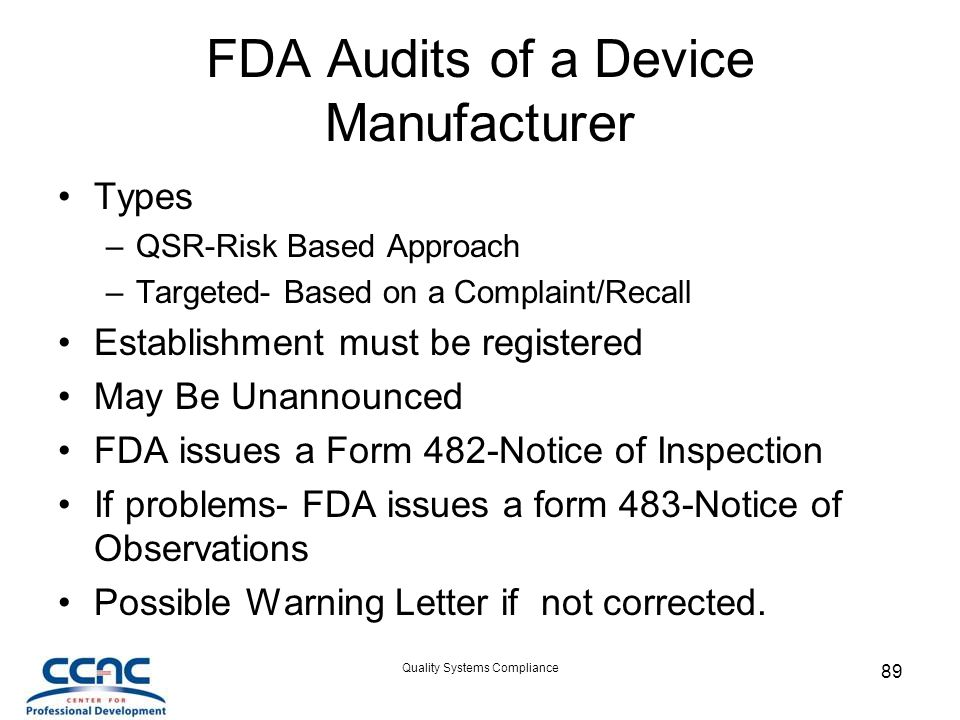 FDA Audits of a Device Manufacturer