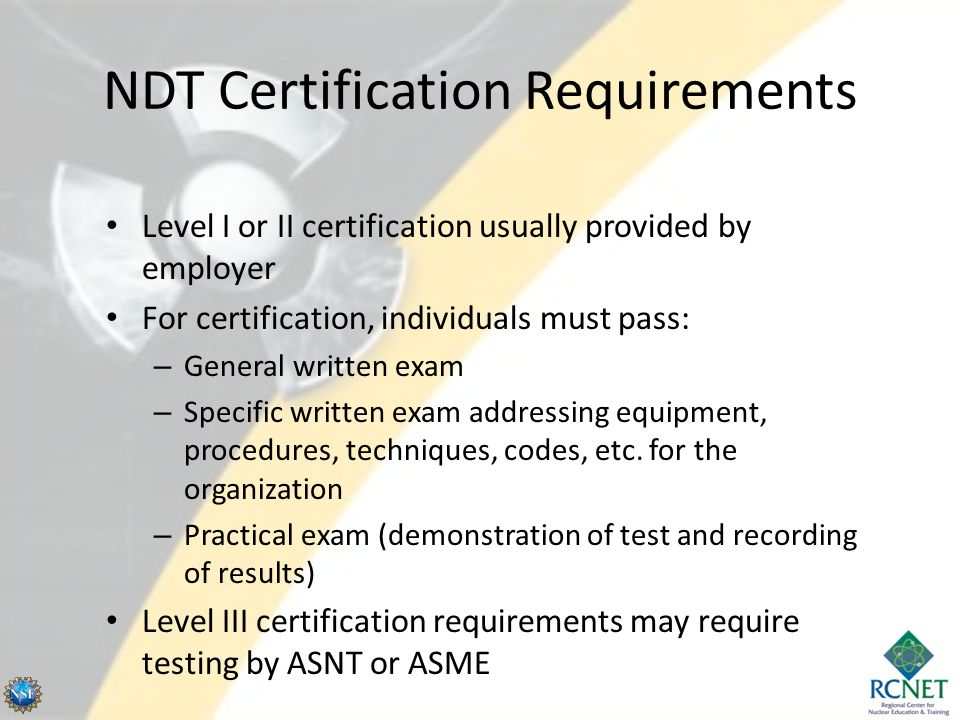 NDT Certification Requirements