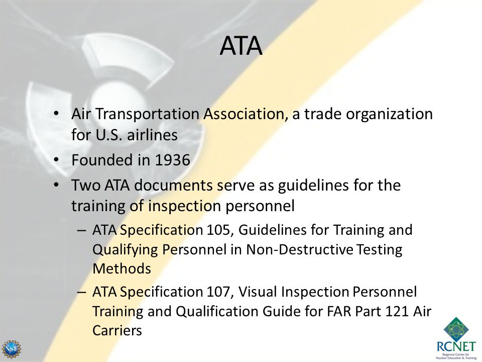 ATA Air Transportation Association, a trade organization for U.S. airlines. Founded in 1936.
