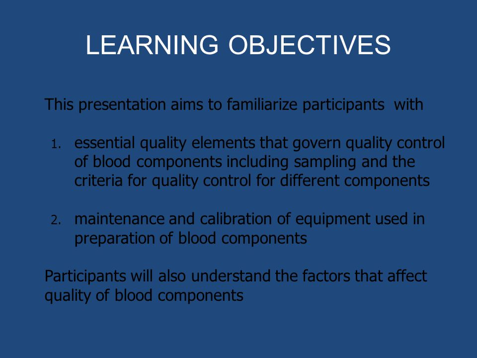 LEARNING OBJECTIVES This presentation aims to familiarize participants with.