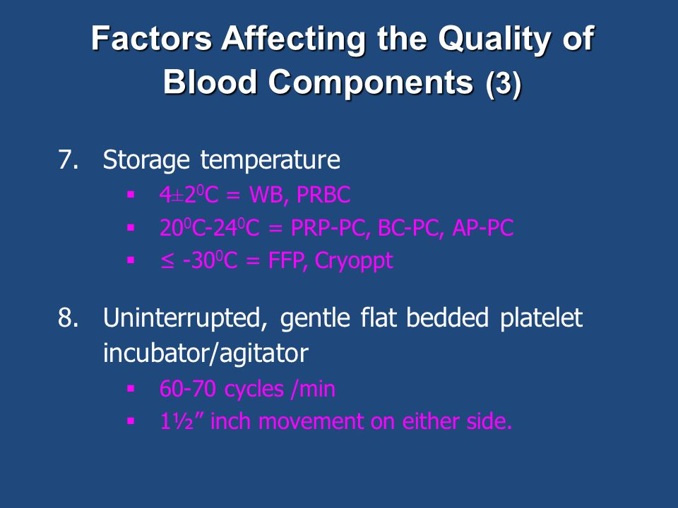 Factors Affecting the Quality of Blood Components (3)