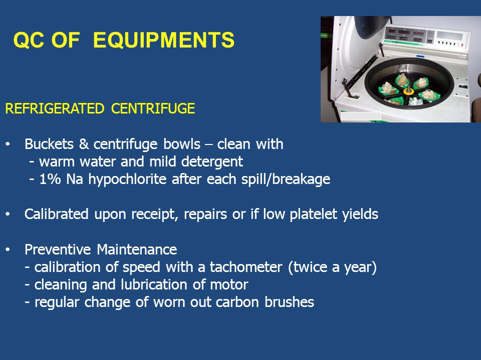 QC OF EQUIPMENTS REFRIGERATED CENTRIFUGE