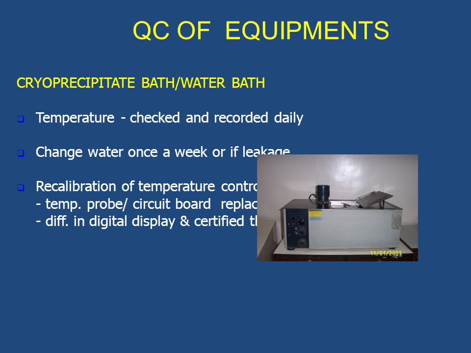 QC OF EQUIPMENTS CRYOPRECIPITATE BATH/WATER BATH