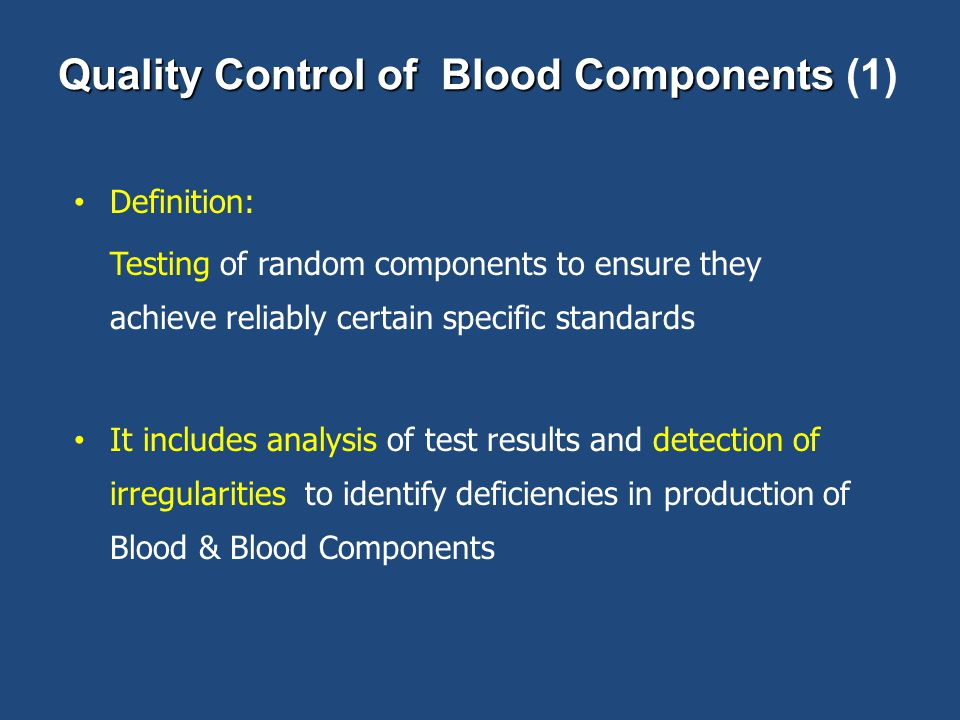Quality Control of Blood Components (1)
