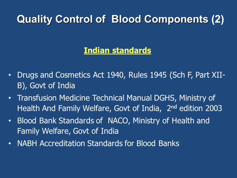 Quality Control of Blood Components (2)