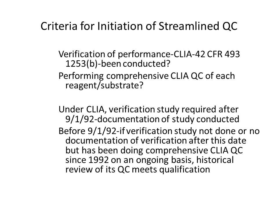 Criteria for Initiation of Streamlined QC