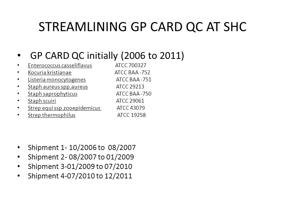 STREAMLINING GP CARD QC AT SHC