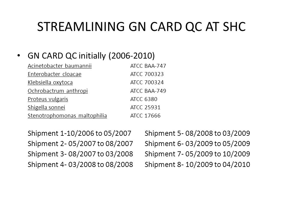 STREAMLINING GN CARD QC AT SHC