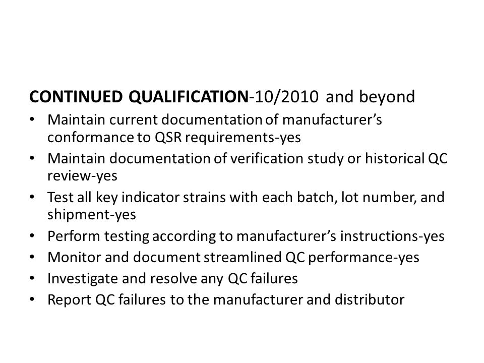 CONTINUED QUALIFICATION-10/2010 and beyond