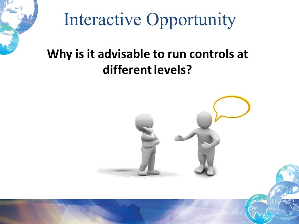 Why is it advisable to run controls at different levels
