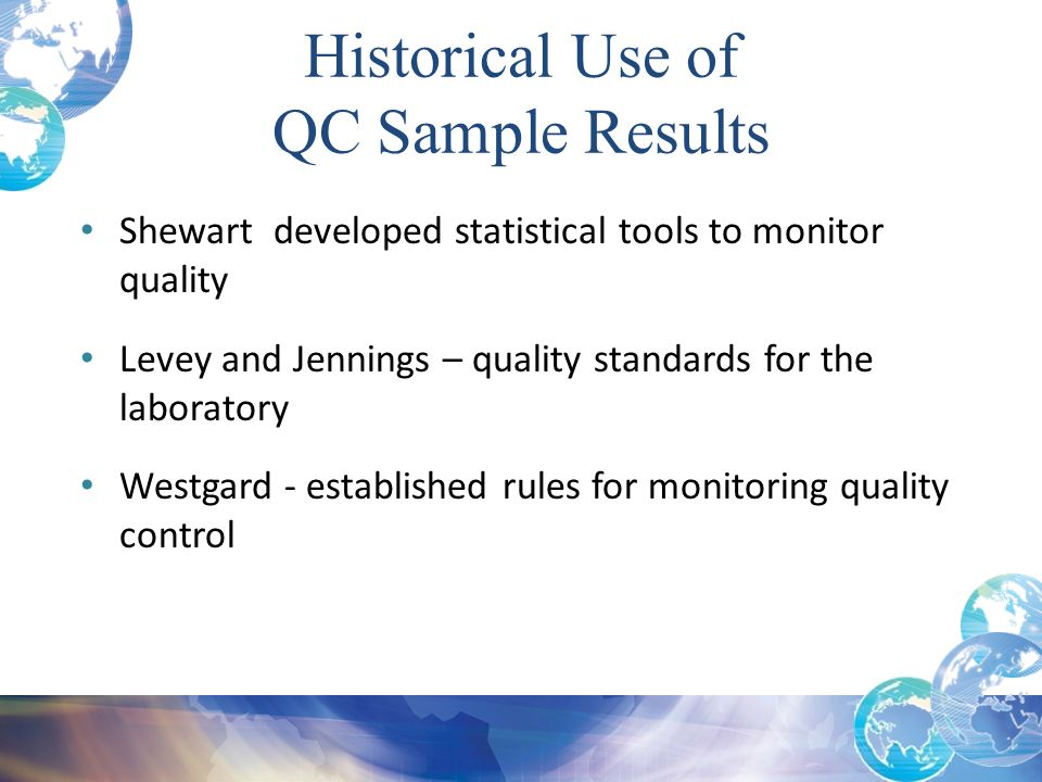 Historical Use of QC Sample Results