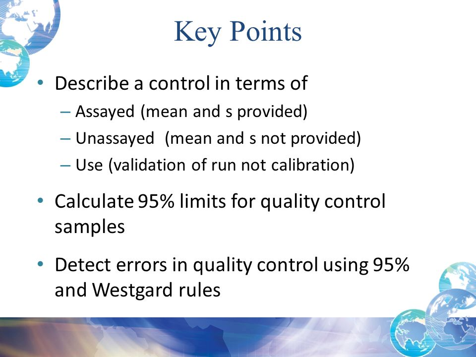 Key Points Describe a control in terms of