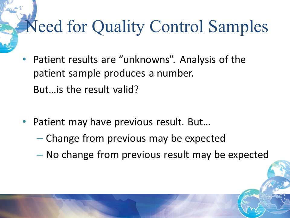 Need for Quality Control Samples