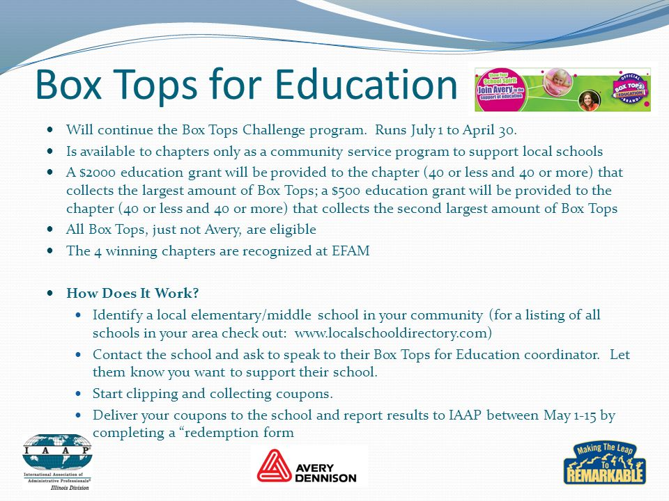 Box Tops for Education Will continue the Box Tops Challenge program. Runs July 1 to April 30.