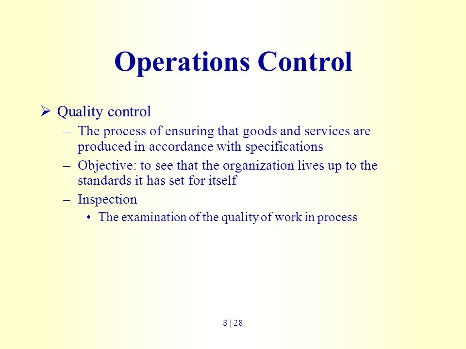Operations Control Quality control