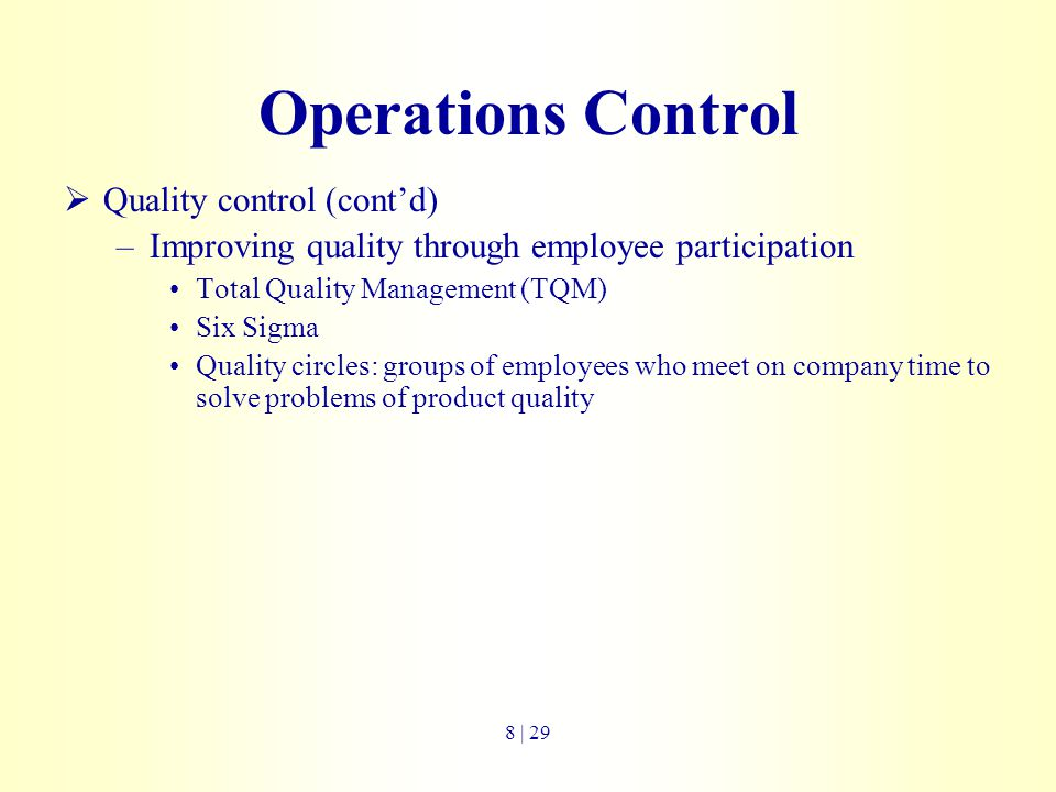 Operations Control Quality control (cont'd)