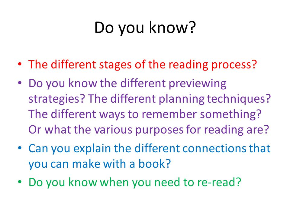 Do you know The different stages of the reading process