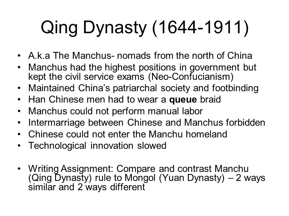 Qing Dynasty (1644-1911) A.k.a The Manchus- nomads from the north of China.
