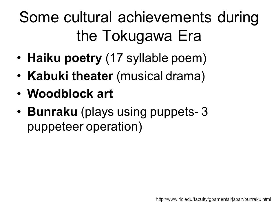 Some cultural achievements during the Tokugawa Era
