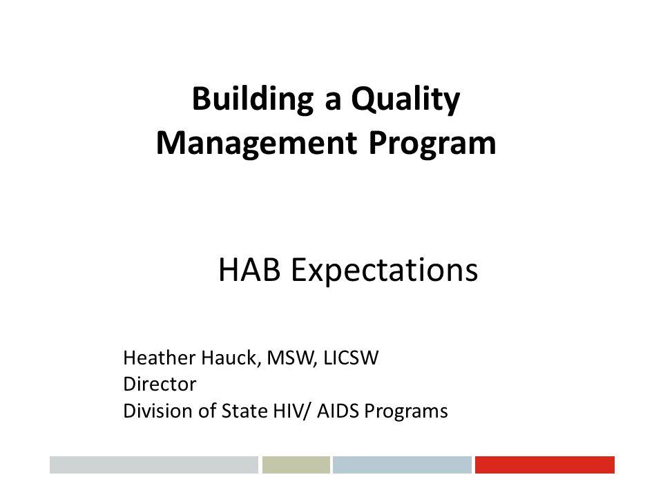 Building a Quality Management Program