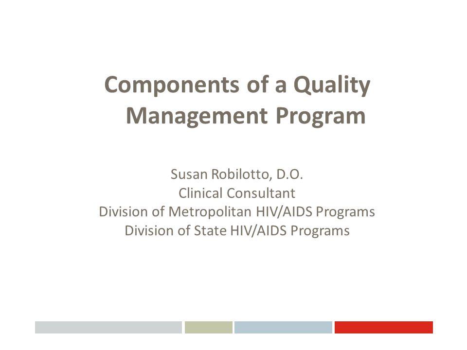 Components of a Quality Management Program