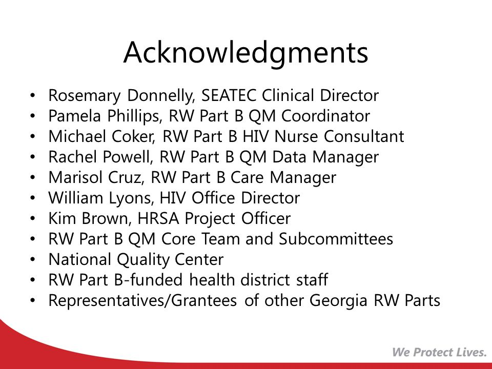 Acknowledgments Rosemary Donnelly, SEATEC Clinical Director