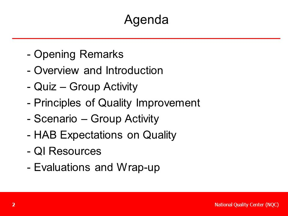 Agenda - Opening Remarks - Overview and Introduction