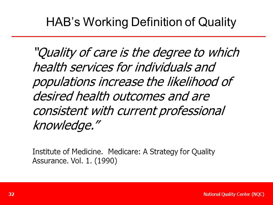 HAB's Working Definition of Quality