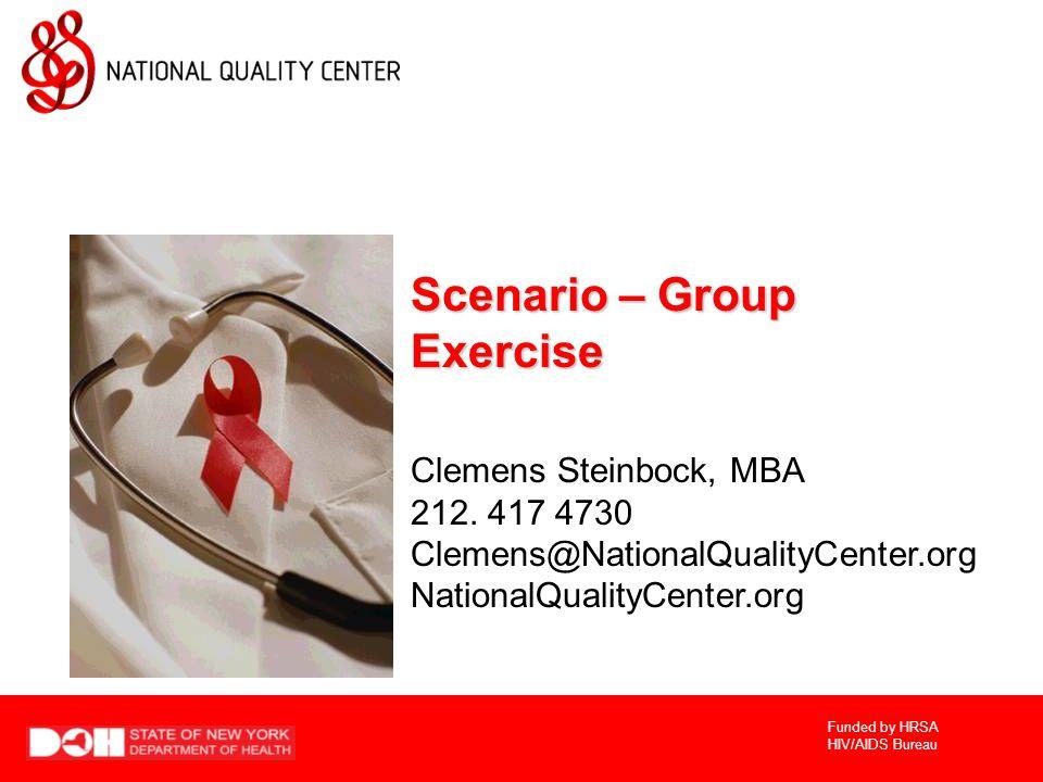 Scenario – Group Exercise