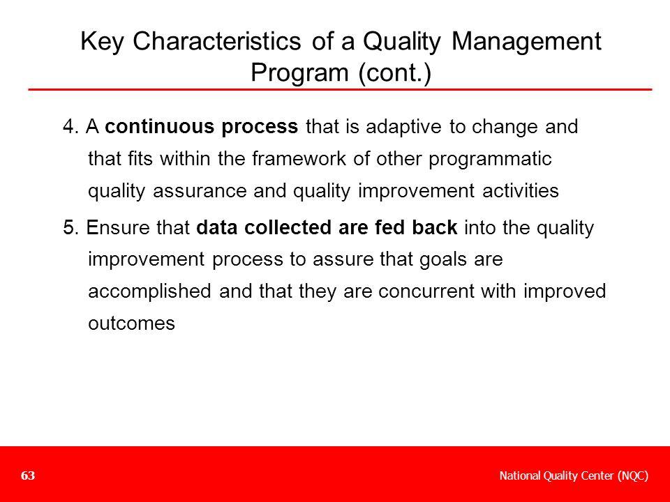 Key Characteristics of a Quality Management Program (cont.)