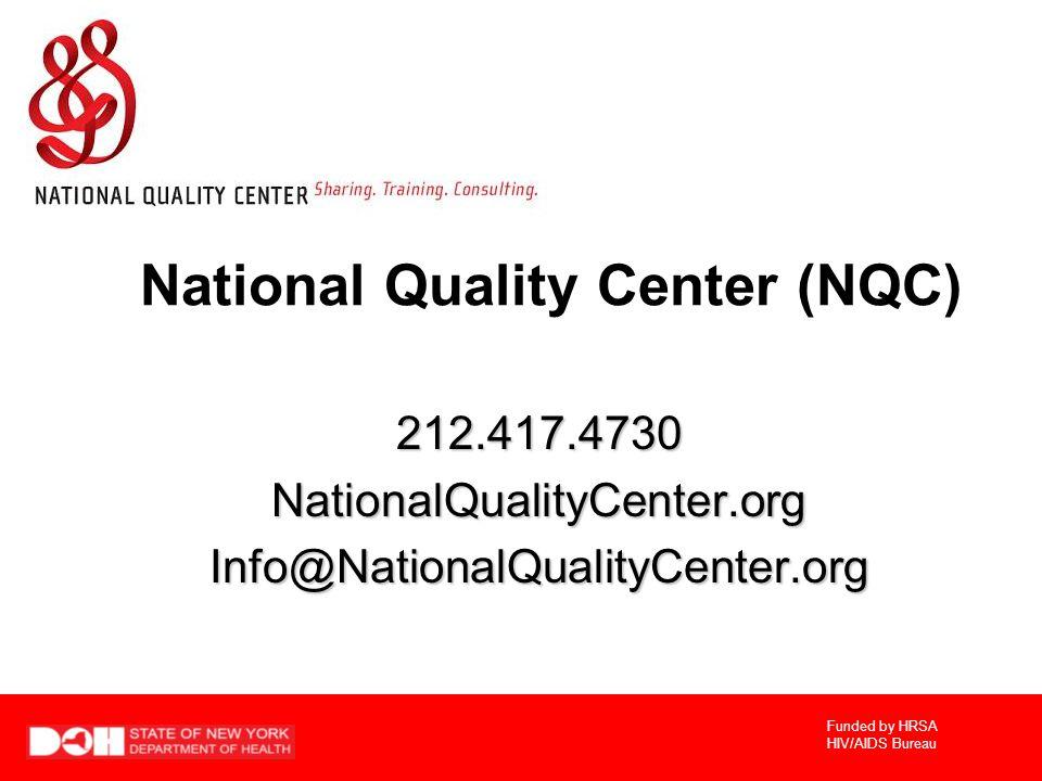 National Quality Center (NQC)