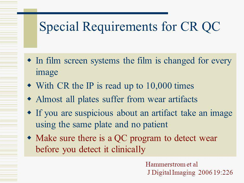 Special Requirements for CR QC