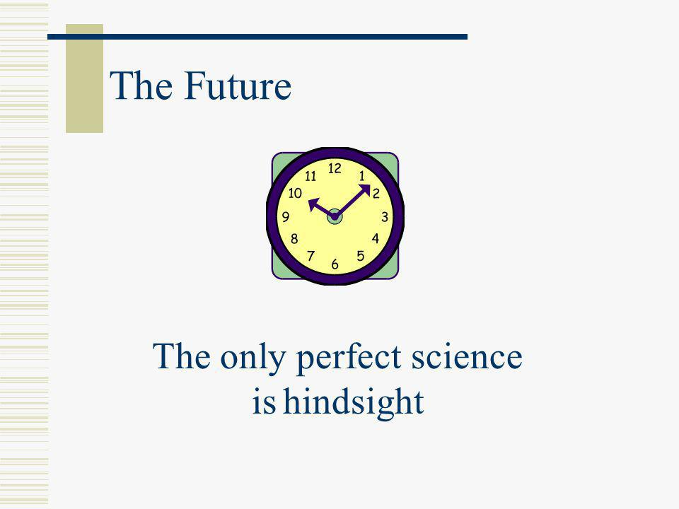 The only perfect science