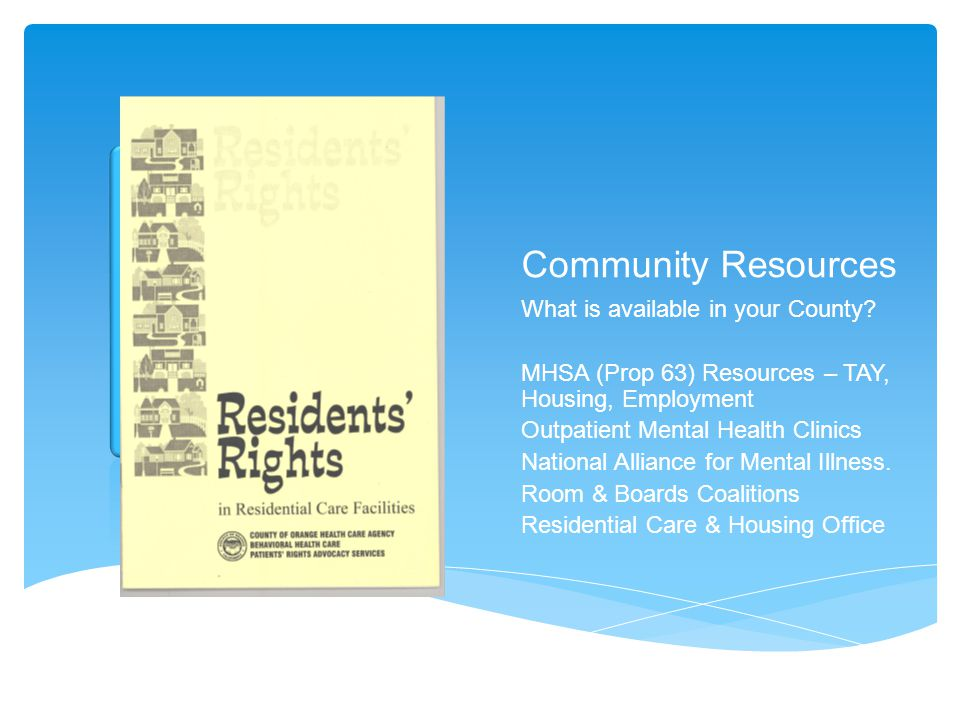 Community Resources What is available in your County