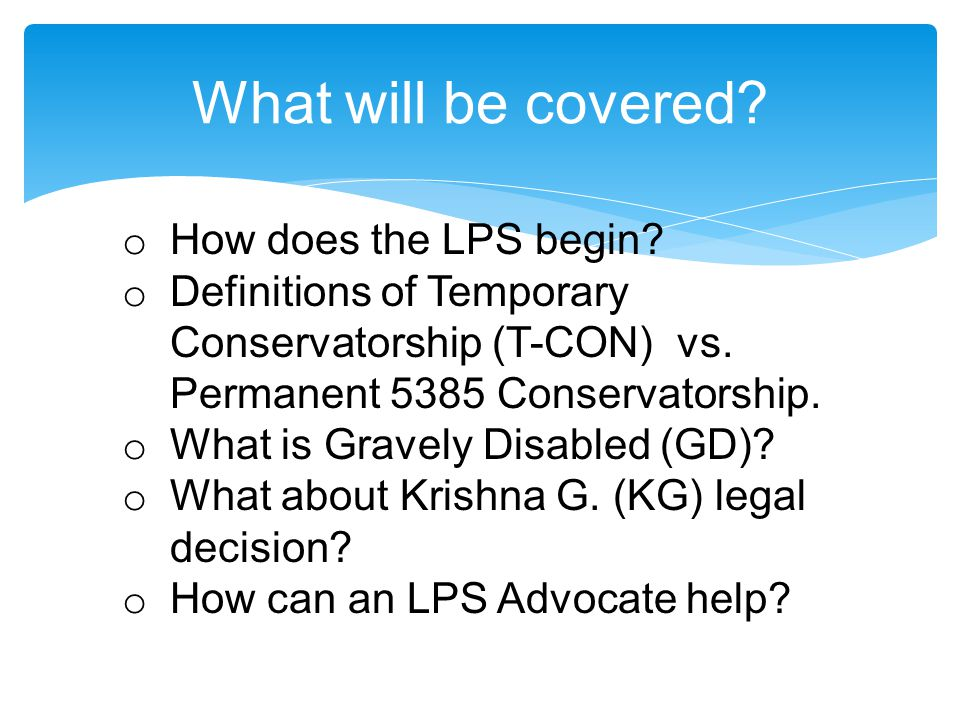 What will be covered How does the LPS begin