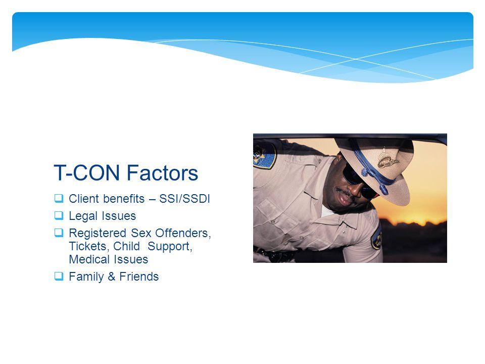 T-CON Factors Client benefits – SSI/SSDI Legal Issues